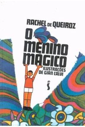 O Menino Mágico - Queiroz,Rachel de | Hoshan.org