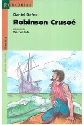 Robinson Crusoé - Col. Reencontro - Defoe,Daniel   Hoshan.org