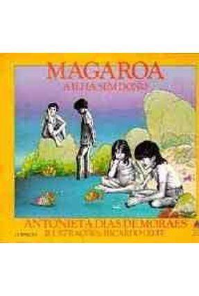 Magaroa a Ilha Sem Dono - Moraes,Antonieta Dias de | Tagrny.org