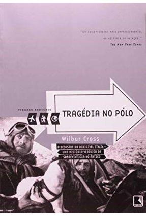 Tragedia No Polo - Cross,Wilbur | Hoshan.org