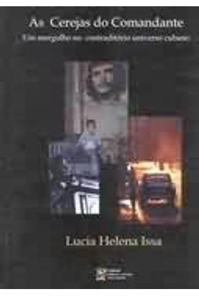 Cerejas do Comandante - Issa,Lucia Helena | Nisrs.org