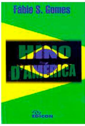 Hino da America - Gomes,Fabio | Nisrs.org