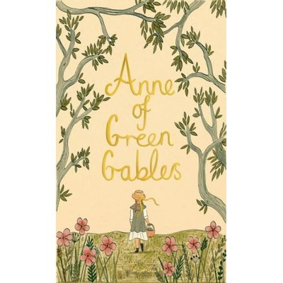 Anne Of Green Gables - Wordsworth Collector's Editions