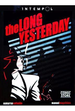 The Long Yesterday - Moreira,Manoel Magalhaes | Hoshan.org
