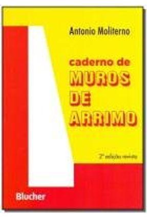 Caderno de Muros de Arrimo - Moliterno,Antonio Moliterno,Antonio | Hoshan.org