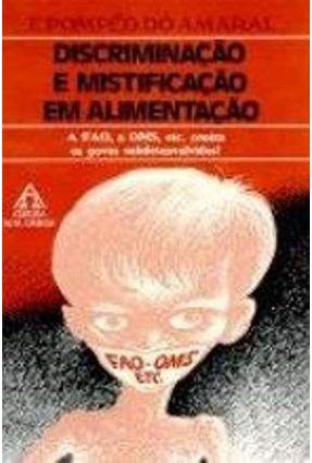 Discriminação e Mistificação Em Alimentação - Amaral,F. Pompeo do pdf epub