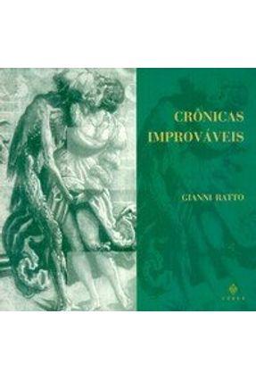 Crônicas Improváveis - Ratto,Gianni   Tagrny.org