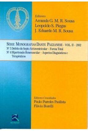 Série Monografias Dante Pazzanese - Vol. II 2002 - Sousa,Amanda Guerra de M. R. Piegas,Leopoldo S. Sousa,J. Eduardo M. R. | Hoshan.org