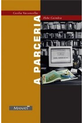 A Parceria - Vasconcellos,Cecilia Coimbra,Hebe | Hoshan.org