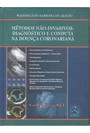 Métodos Não-Invasivos: Diagnóstico e Conduta na Doença Coronariana - Araujo,Washington Barbosa de pdf epub