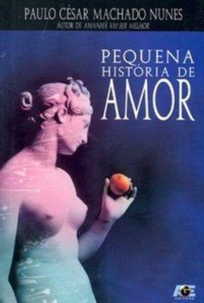 Pequena História de Amor - Nunes,Paulo César Machado   Hoshan.org