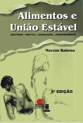 Alimentos - União Estável - 5ª Edição 2006 - Bahena,Marcos | Hoshan.org