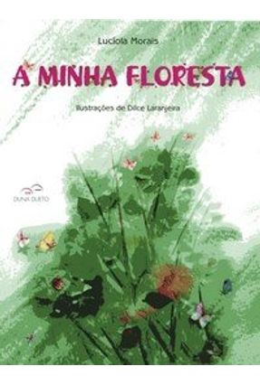 A Minha Floresta - Morais,Lucíola pdf epub
