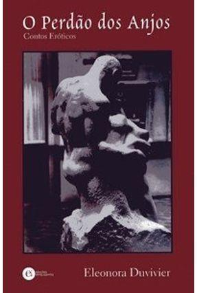 O Perdão dos Anjos - Duvivier,Eleonora pdf epub