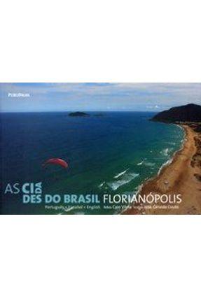 Florianópolis - As Cidades do Brasil - Vilela,Caio Couto,Jose Geraldo pdf epub