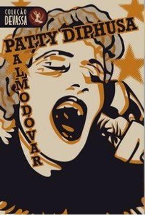 Patty Diphusa - Col. Devassa - Almodovar,Pedro Almodovar,Pedro   Hoshan.org
