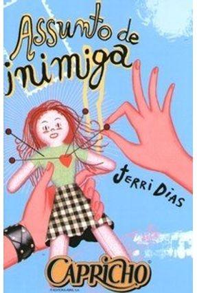 Assunto de Inimiga - Dias,Jerri | Nisrs.org