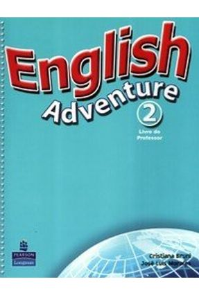 English Adventure 2 - Teacher Book/ Activity Book with CD Audio - versão português - Bruni,Cristiana Morales,Jose Luis | Tagrny.org