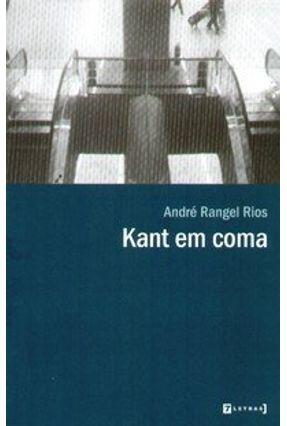 Kant em Coma - Rios,Andre Rangel   Hoshan.org