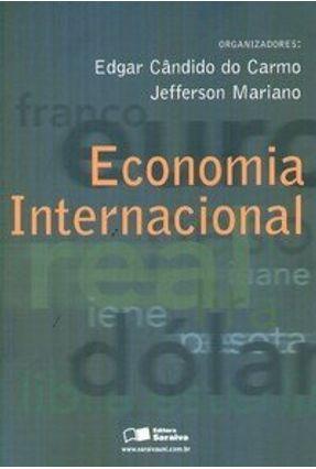 Economia Internacional - Carmo,Edgar Cândido do | Hoshan.org
