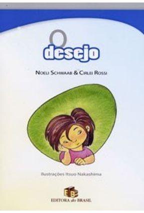 O Desejo - Col. Valores Humanos - Rossi,Cirlei Schwaab,Noeli   Tagrny.org
