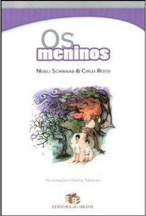 Os Meninos - Rossi,Cirlei Schwaab,Noeli pdf epub