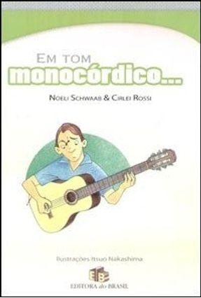 Em Tom Monocórdico... - Rossi,Cirlei Schwaab,Noeli pdf epub