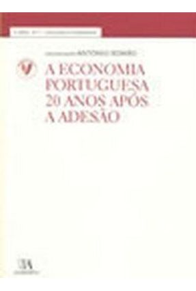A Economia Portuguesa 20 Anos Após a Adesão - Romão,António | Tagrny.org