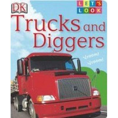 Trucks And Diggers - Let's Look