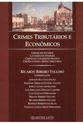 Crimes Tributários e Econômicos - Velloso,Ricardo Ribeiro   Hoshan.org