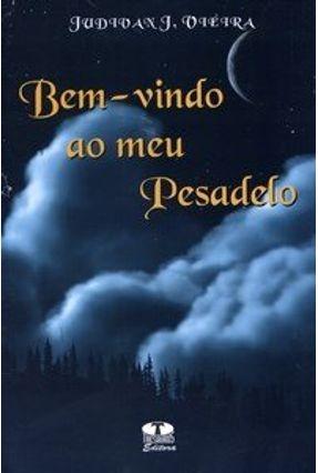 Bem-vindo ao Meu Pesadelo - Vieira,Judivan J. pdf epub