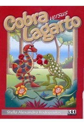 Cobra Versus Lagarto - Rodopoulos,Stella Alexandra | Tagrny.org