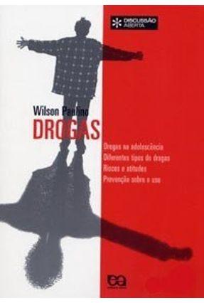 Drogas - Col. Discussão Aberta - Paulino,Wilson Roberto pdf epub