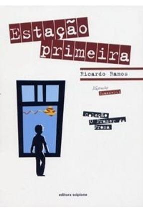 Estação Primeira - Col. O Prazer da Prosa - 2ª Ed. 2006 - Ramos,Ricardo pdf epub