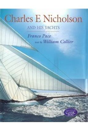Charles e Nicholson And His Yachts - Collier,William | Hoshan.org