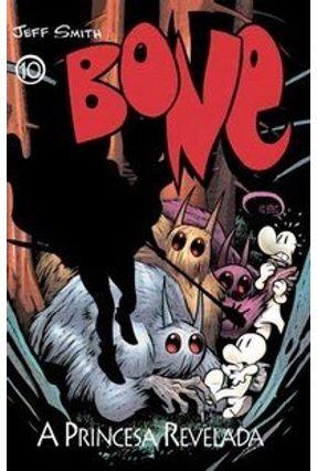 Bone 10 - A Princesa Revelada - Smith,Jeff   Tagrny.org