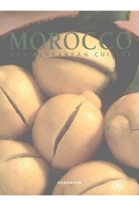 Morocco - Mediterranean Cuisine - Konemann   Hoshan.org