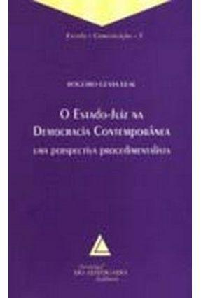 O Estado - Juiz na Democracia Contemporânea Uma Perspectiva Procedimentalista - Leal,Rogerio Gesta   Hoshan.org