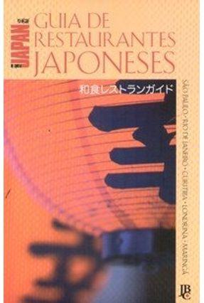 Guia de Restaurantes Japoneses 2007 - São Paulo - Rio de Janeiro - Curitiba - Londrina - Maringá - Vários Autores   Hoshan.org