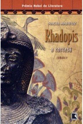 Rhadopis , a Cortesã - Mahfuz,Nagib pdf epub