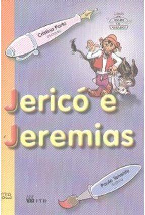 Jericó e Jeremias - Col. Assim ou Assado ? - Porto,Cristina   Nisrs.org