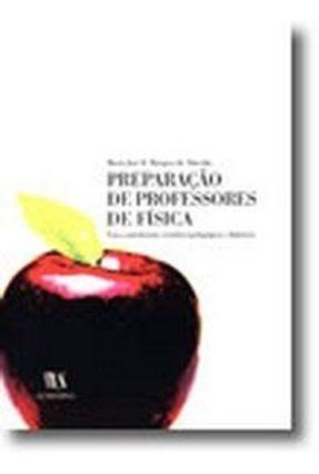 Preparação de Professores de Física - Maria José B. Marques de Almeida pdf epub