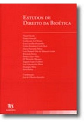 Estudos de Direito da Bioética - Ascenção,José De Oliveira pdf epub