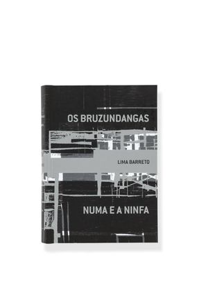Os Bruzundangas E Numa E A Ninfa - Barreto,Lima | Hoshan.org