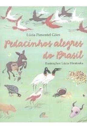 Pedacinhos Alegres do Brasil - Góes,Lúcia Pimentel | Hoshan.org