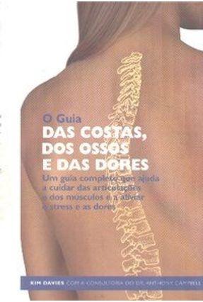 O Guia das Costas , dos Ossos e das Dores - Davies,Kim | Tagrny.org