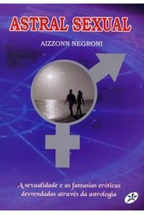 Astral Sexual - Negroni,Aizzonn pdf epub