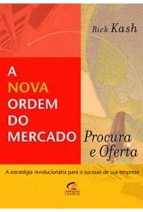 A Nova Ordem do Mercado - Procura e Oferta - Cash,Rick   Nisrs.org
