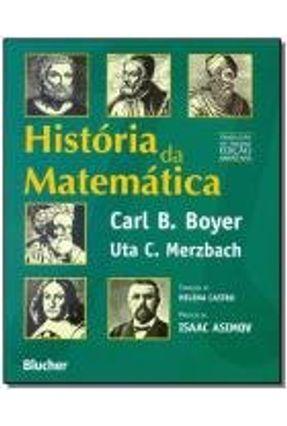 História da Matemática - Tradução da 3ª Edição Americana