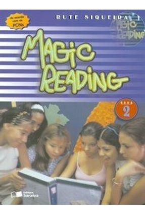 Magic Reading - Book 2 - Ensino Fundamental - Reformulado - Siqueira,Rute da Silva Neves | Hoshan.org